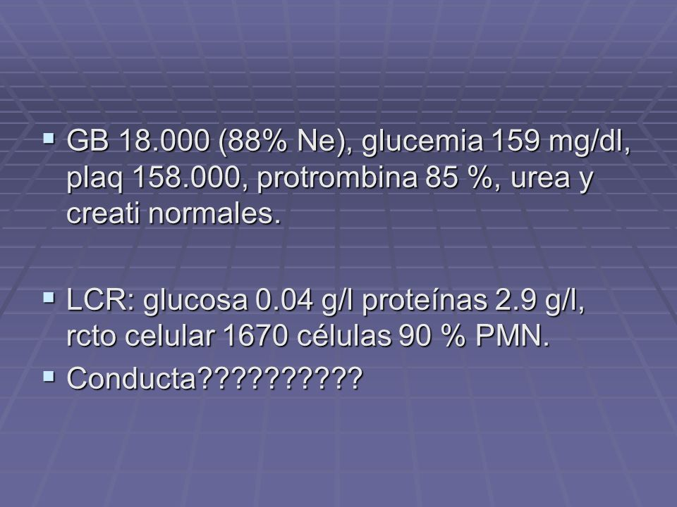 GB (88% Ne), glucemia 159 mg/dl, plaq 158