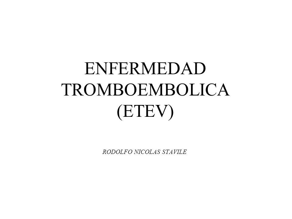 ENFERMEDAD TROMBOEMBOLICA (ETEV)