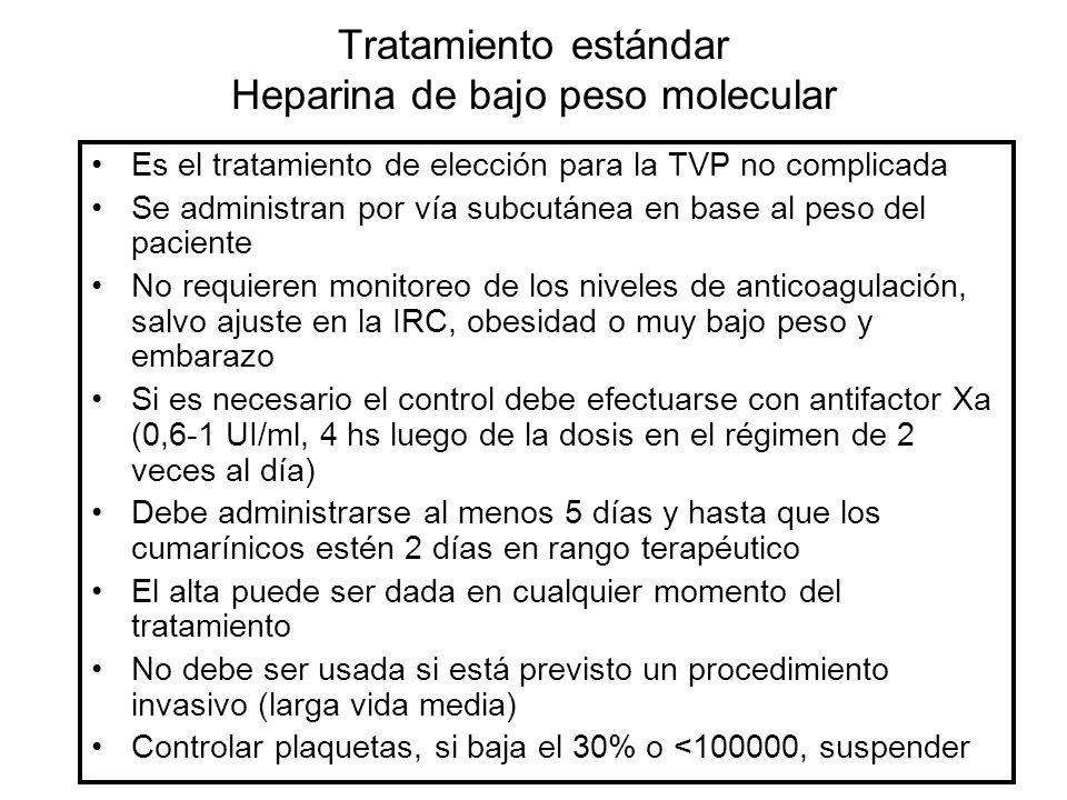 Tratamiento estándar Heparina de bajo peso molecular