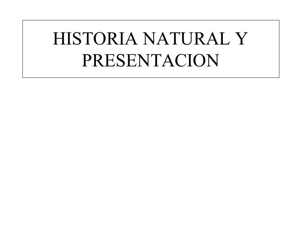 HISTORIA NATURAL Y PRESENTACION