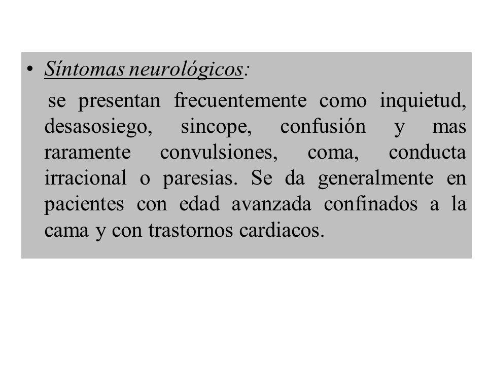 Síntomas neurológicos: