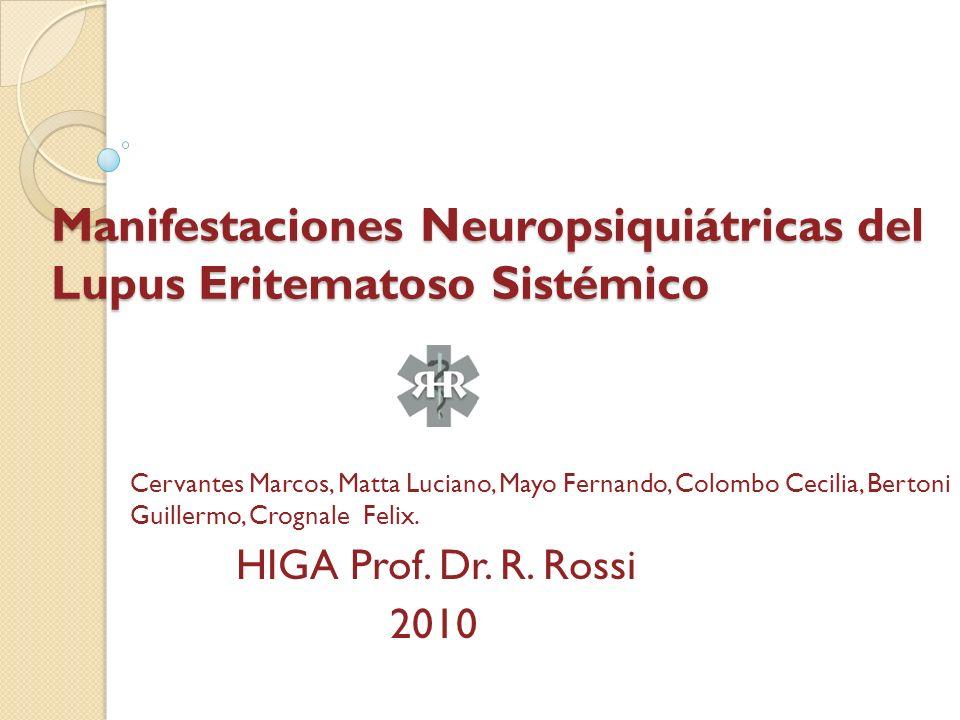 Manifestaciones Neuropsiquiátricas del Lupus Eritematoso Sistémico