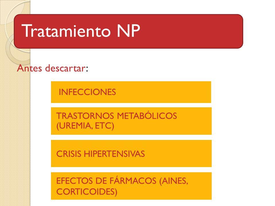 Tratamiento NP Antes descartar: INFECCIONES