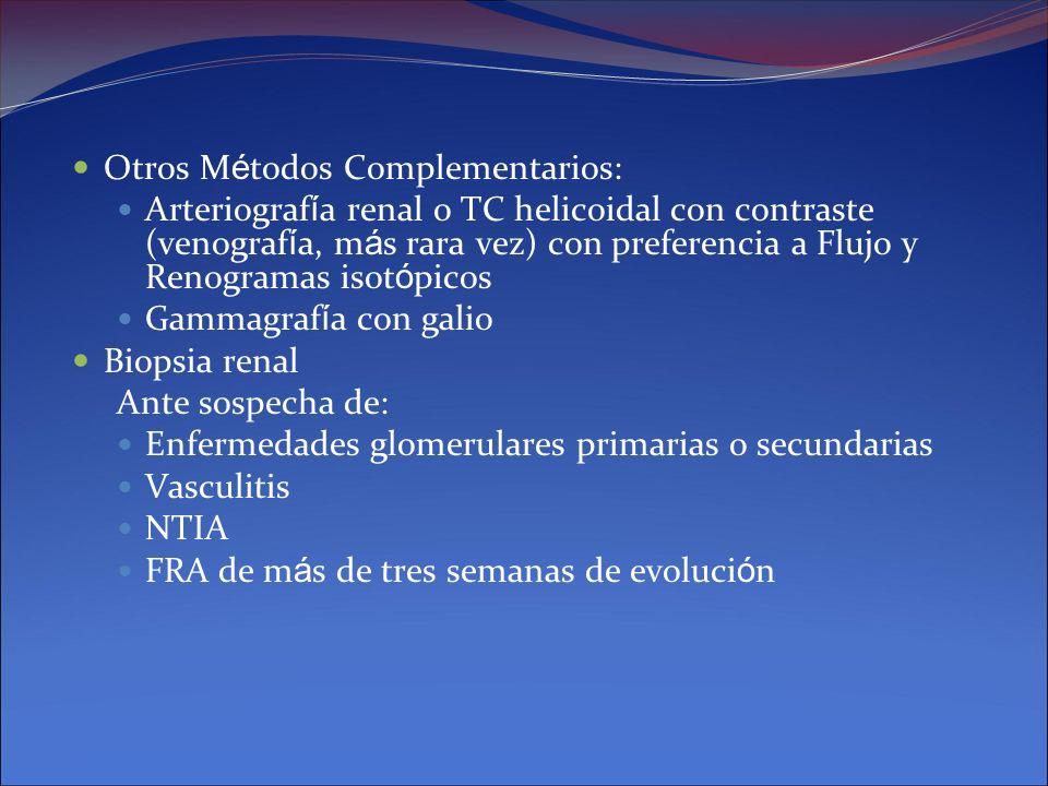 Otros Métodos Complementarios: