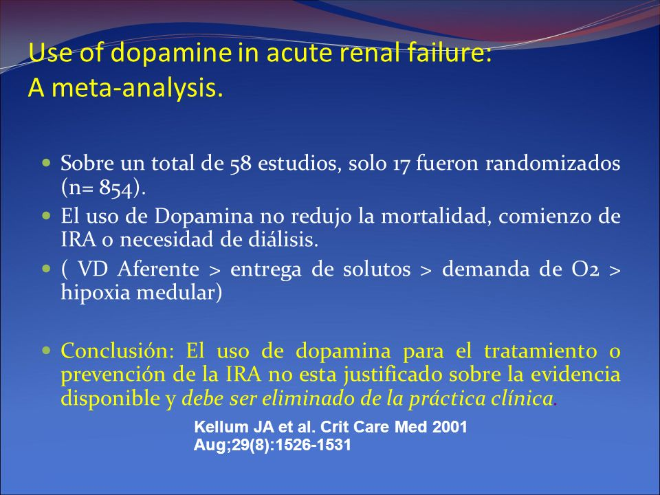 Use of dopamine in acute renal failure: A meta-analysis.