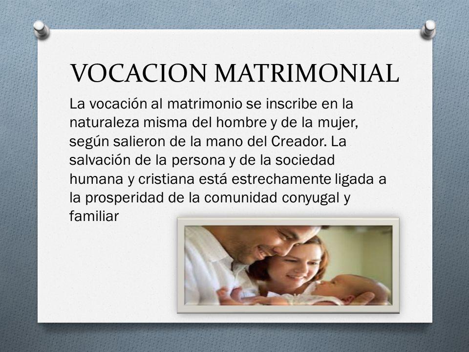 VOCACION MATRIMONIAL