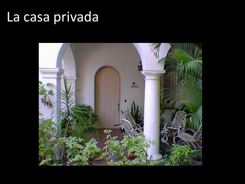 La casa privada
