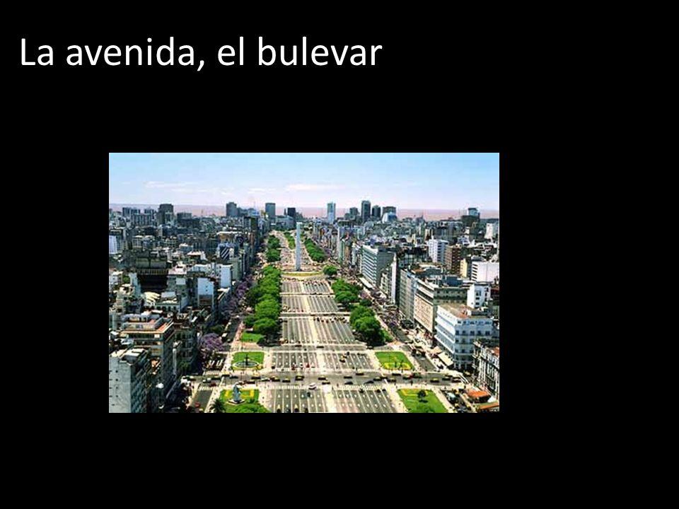 La avenida, el bulevar