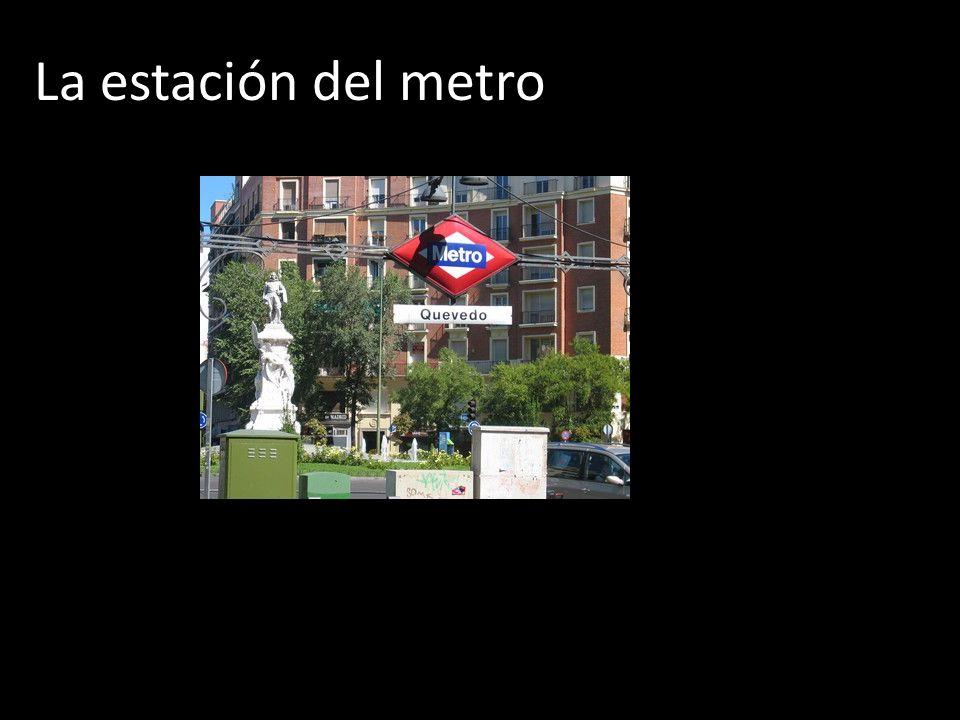 La estación del metro