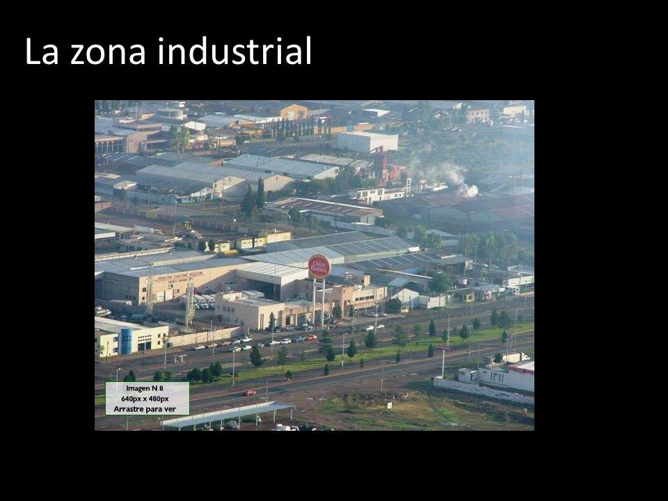 La zona industrial