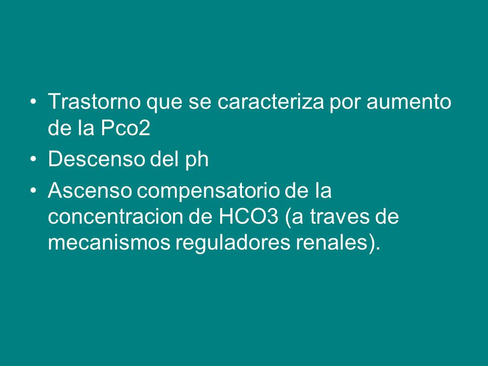 Trastorno que se caracteriza por aumento de la Pco2