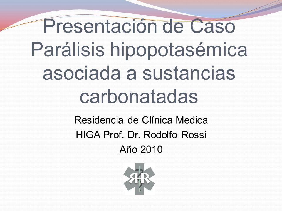 Residencia de Clínica Medica HIGA Prof. Dr. Rodolfo Rossi Año 2010