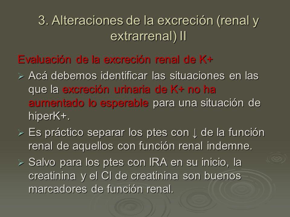 3. Alteraciones de la excreción (renal y extrarrenal) II