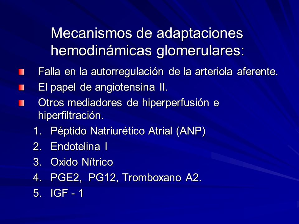 Mecanismos de adaptaciones hemodinámicas glomerulares: