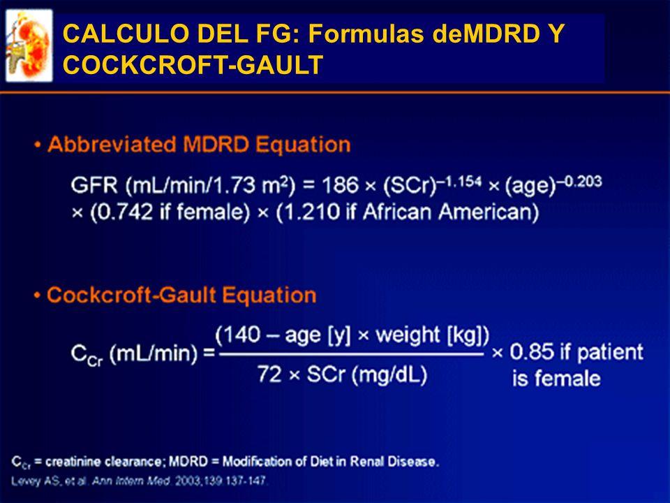 CALCULO DEL FG: Formulas deMDRD Y COCKCROFT-GAULT