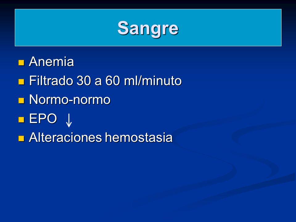 Sangre Anemia Filtrado 30 a 60 ml/minuto Normo-normo EPO