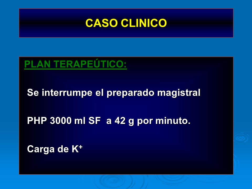 CASO CLINICO PLAN TERAPEÚTICO: Se interrumpe el preparado magistral