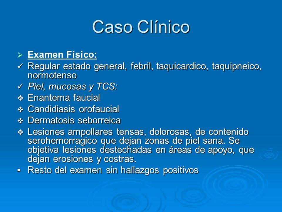 Caso Clínico Examen Físico: