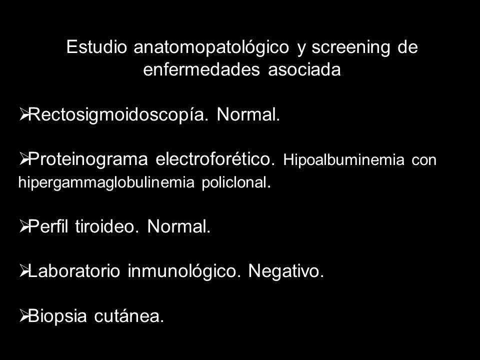 Estudio anatomopatológico y screening de enfermedades asociada
