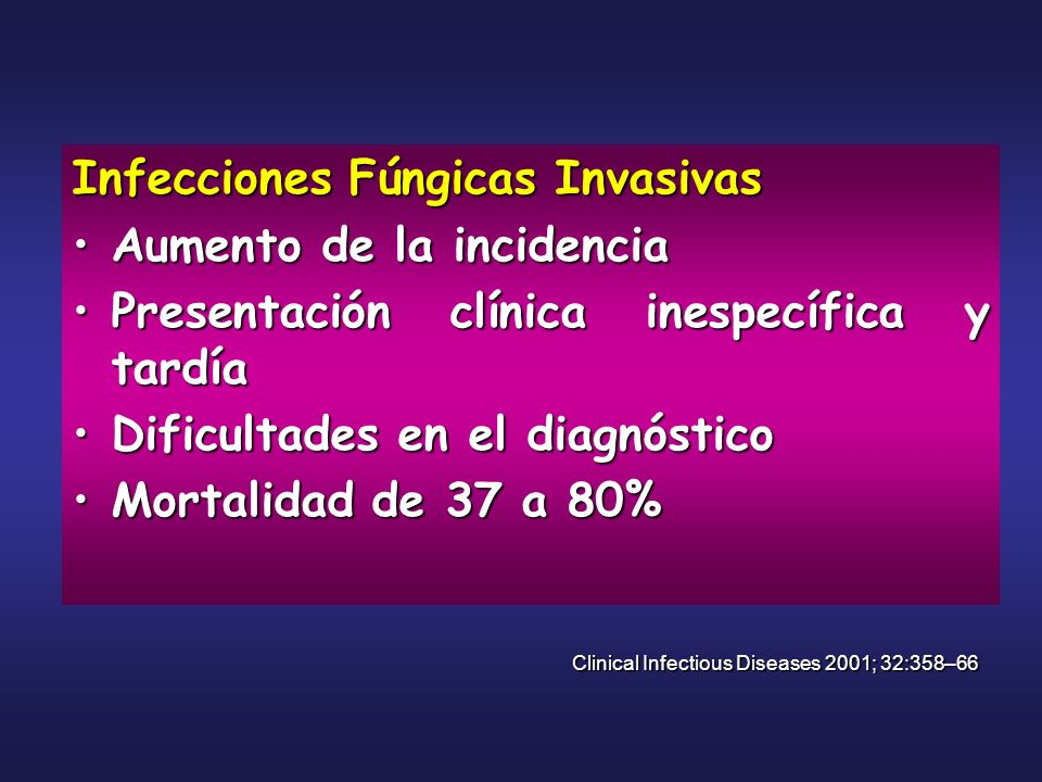 Infecciones Fúngicas Invasivas Aumento de la incidencia