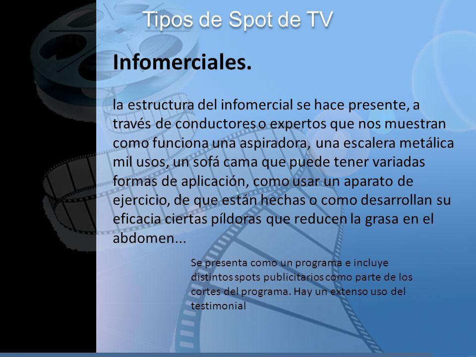 Infomerciales. Tipos de Spot de TV