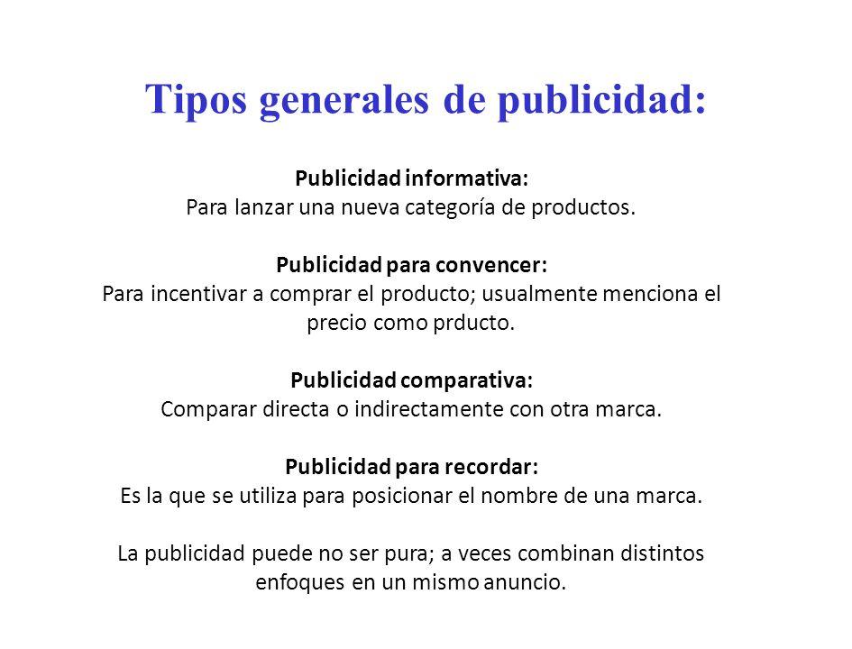 Tipos generales de publicidad: