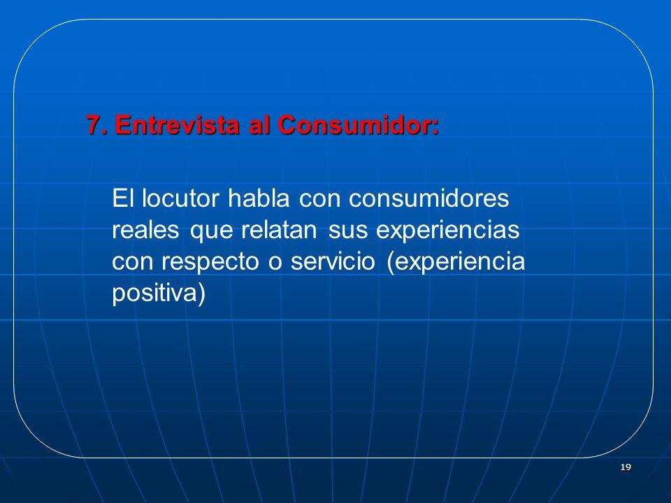 7. Entrevista al Consumidor: