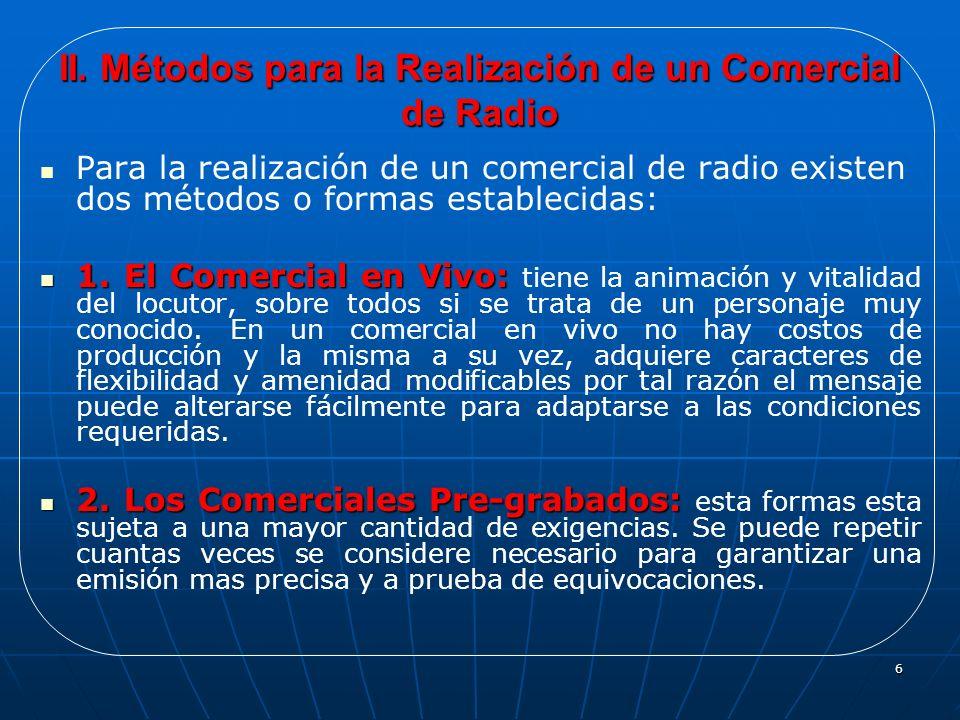 II. Métodos para la Realización de un Comercial de Radio