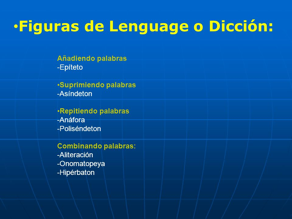 Figuras de Lenguage o Dicción: