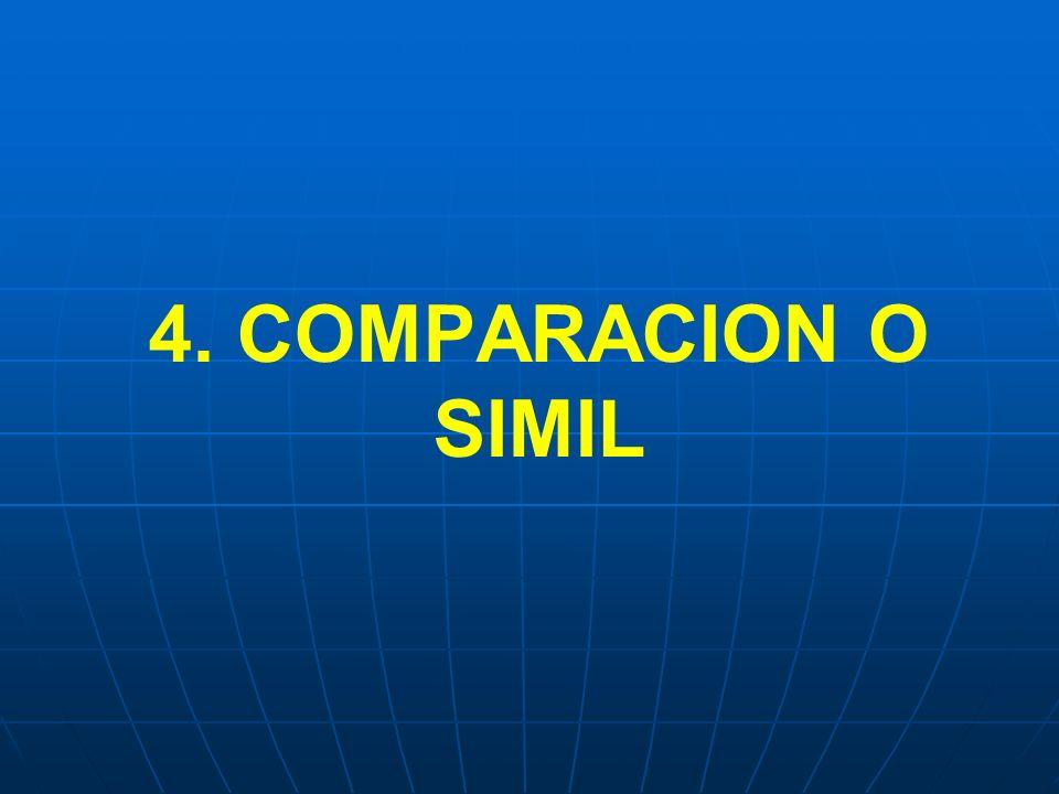 4. COMPARACION O SIMIL