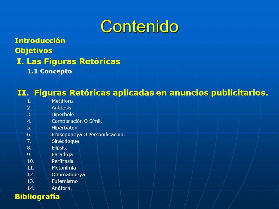 Contenido II. Figuras Retóricas aplicadas en anuncios publicitarios.