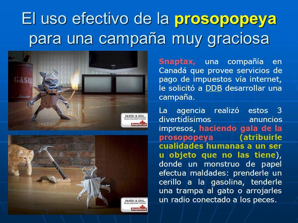 El uso efectivo de la prosopopeya para una campaña muy graciosa