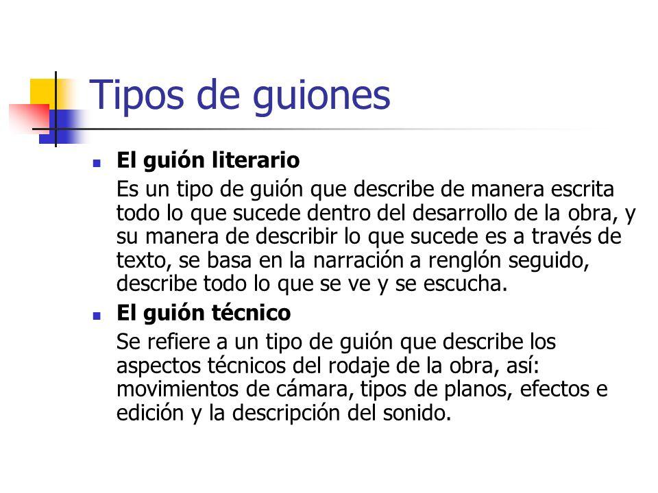 Tipos de guiones El guión literario