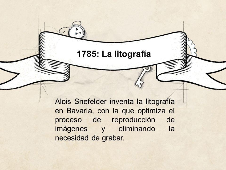 1785: La litografía