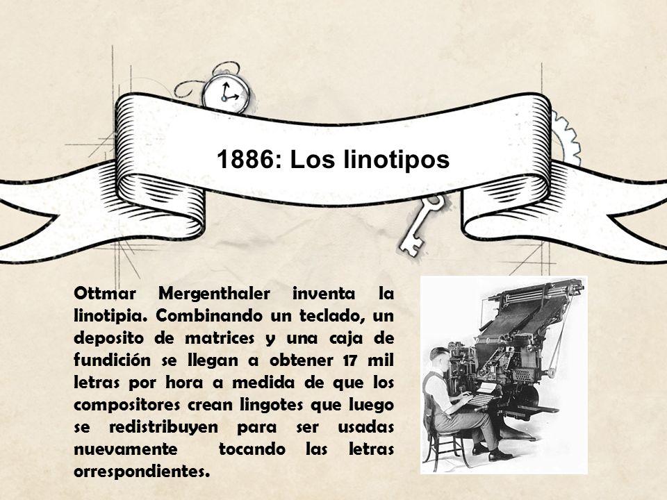 1886: Los linotipos