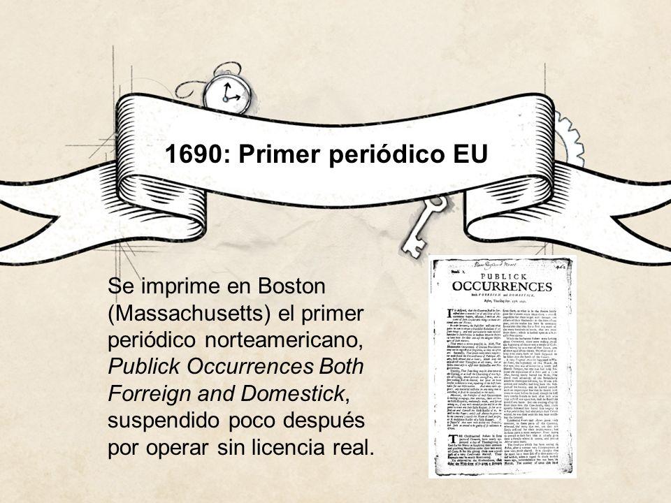 1690: Primer periódico EU
