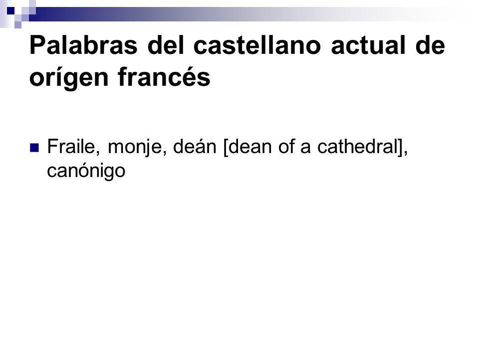 Palabras del castellano actual de orígen francés
