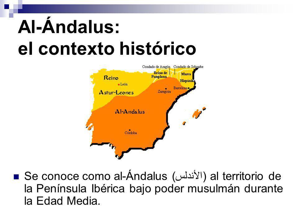 Al-Ándalus: el contexto histórico