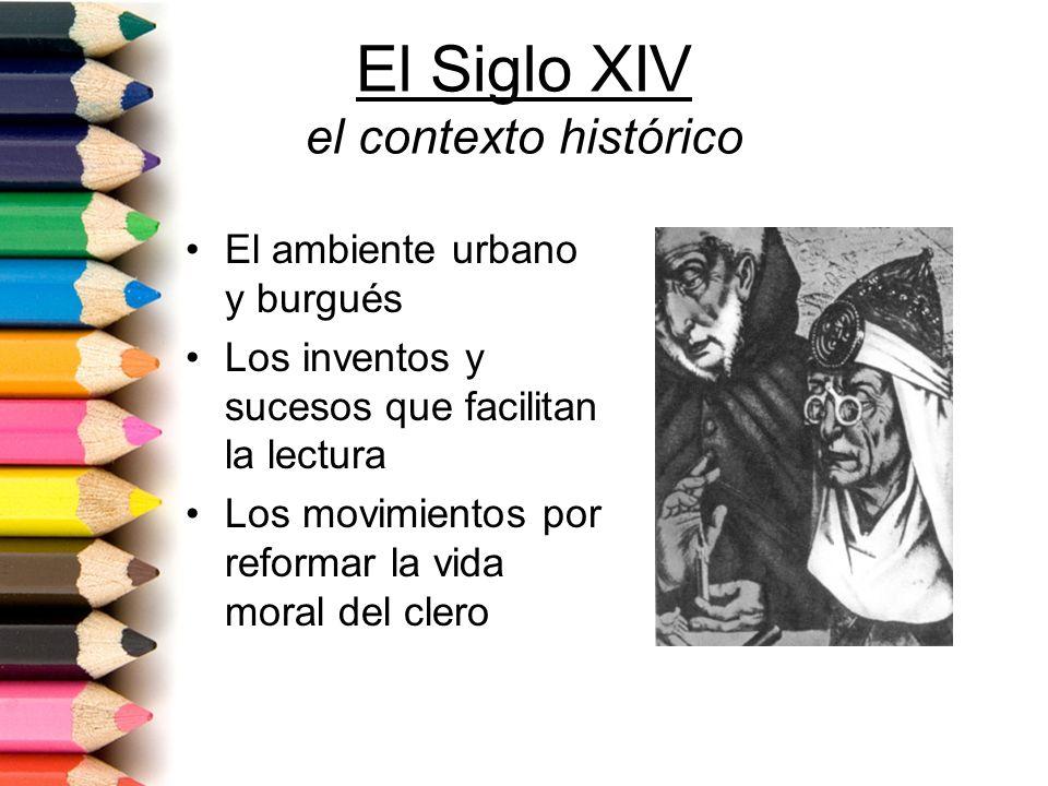 El Siglo XIV el contexto histórico