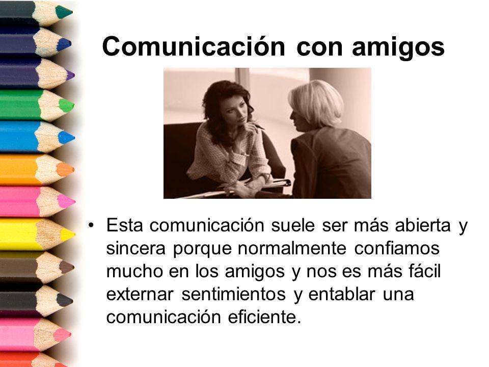 Comunicación con amigos
