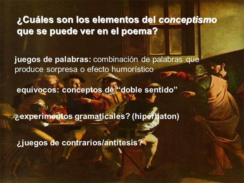 ¿Cuáles son los elementos del conceptismo que se puede ver en el poema