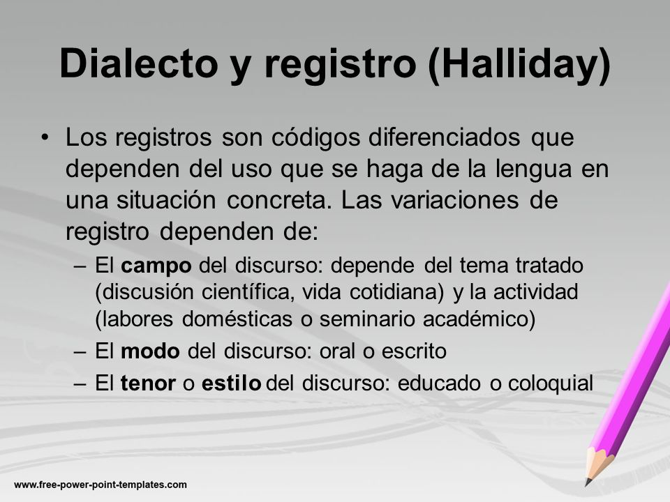 Dialecto y registro (Halliday)