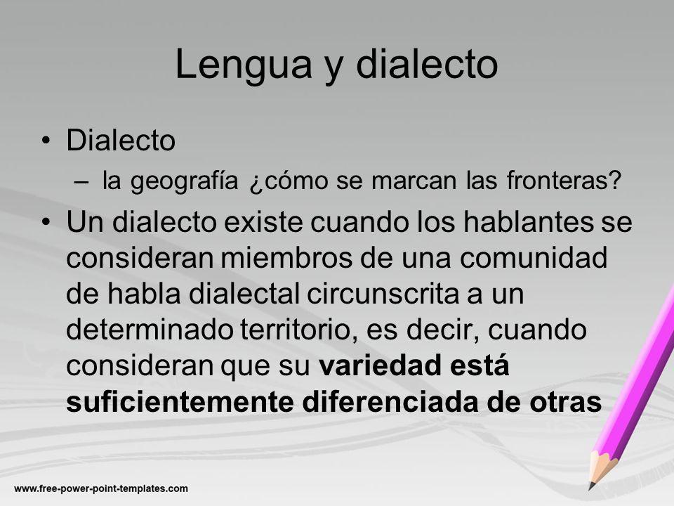 Lengua y dialecto Dialecto