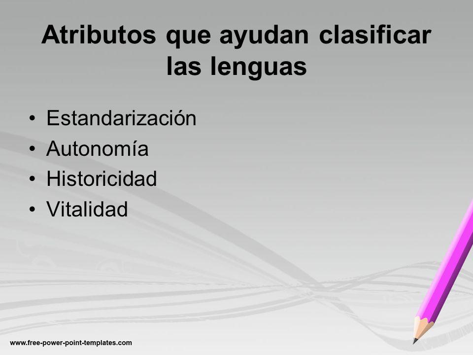 Atributos que ayudan clasificar las lenguas