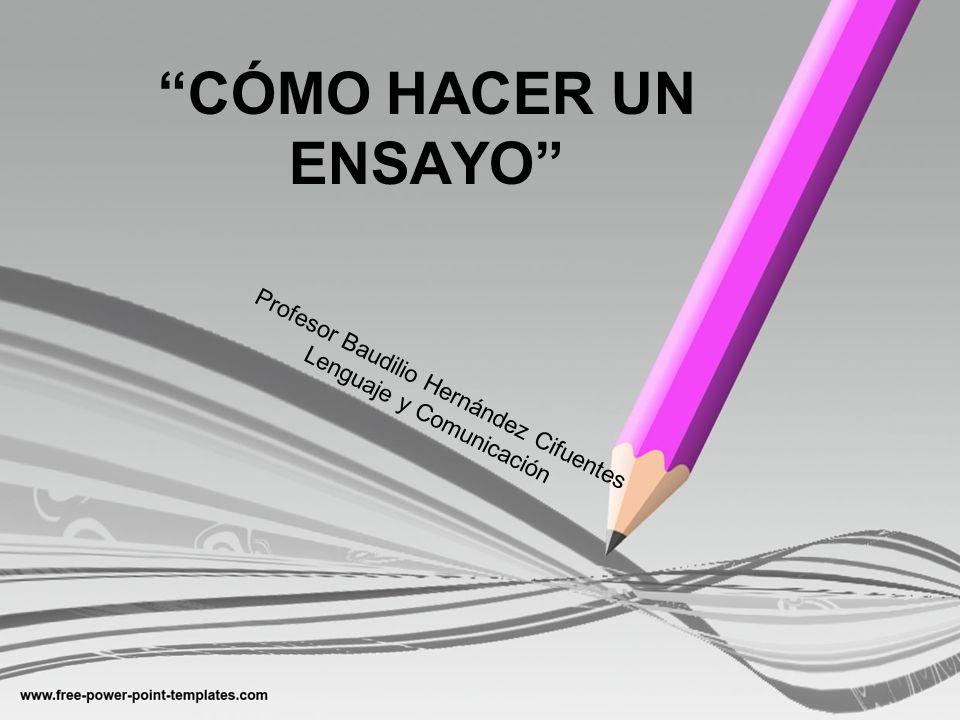 Profesor Baudilio Hernández Cifuentes Lenguaje y Comunicación
