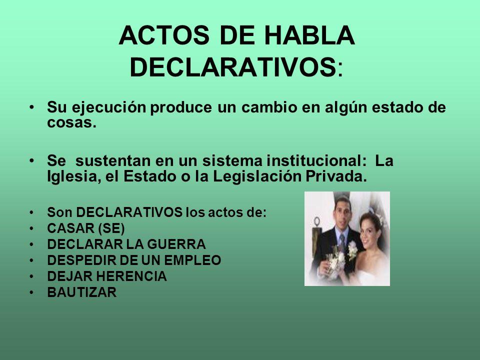 ACTOS DE HABLA DECLARATIVOS: