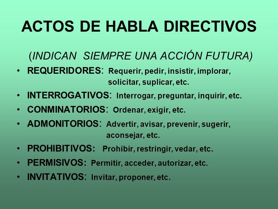 ACTOS DE HABLA DIRECTIVOS