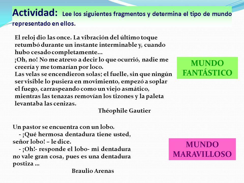 Actividad: Lee los siguientes fragmentos y determina el tipo de mundo representado en ellos.