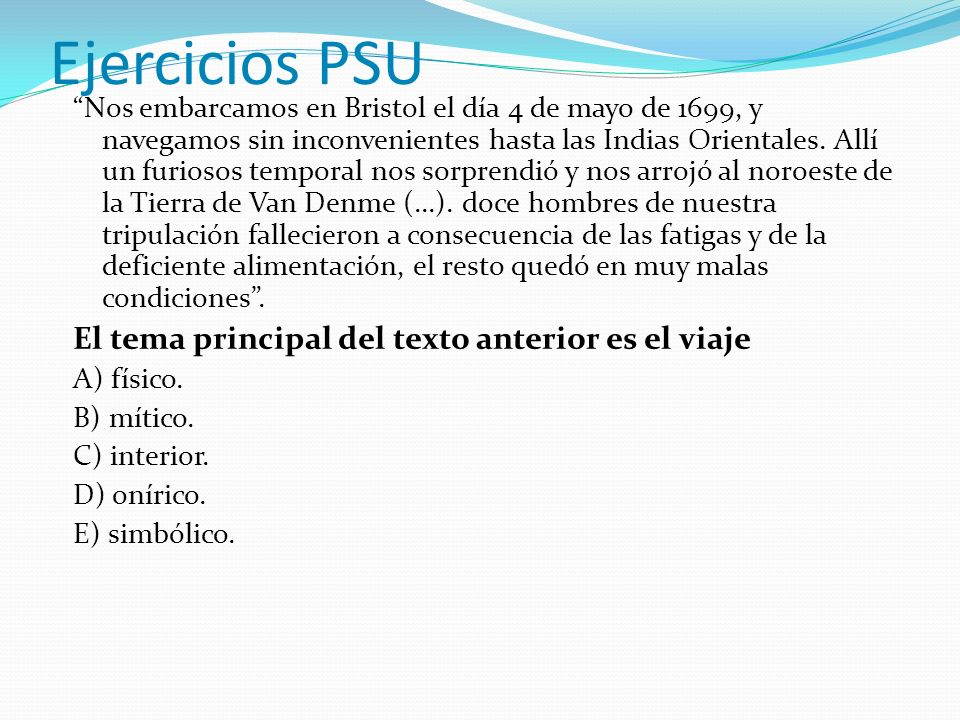 Ejercicios PSU El tema principal del texto anterior es el viaje