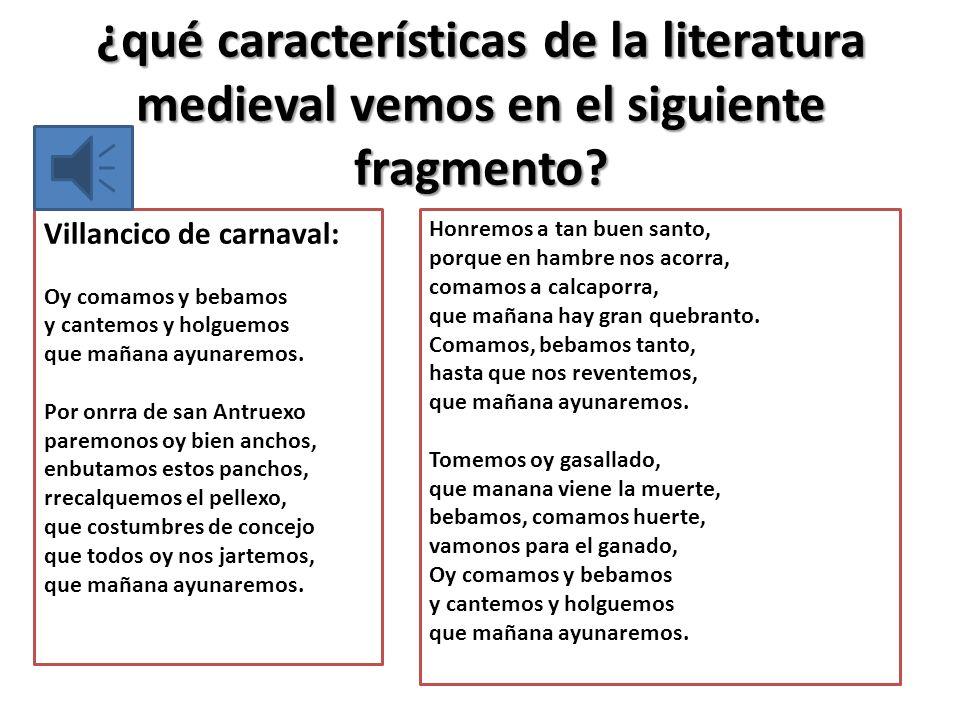 ¿qué características de la literatura medieval vemos en el siguiente fragmento